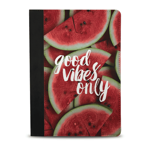 "Good Vibes Only ""Watermelon"""