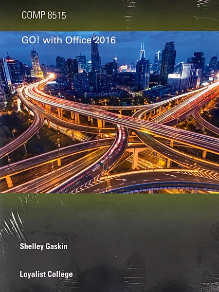 Go! with Office 2016 Volume 1 with MyLab IT and Pearson eText