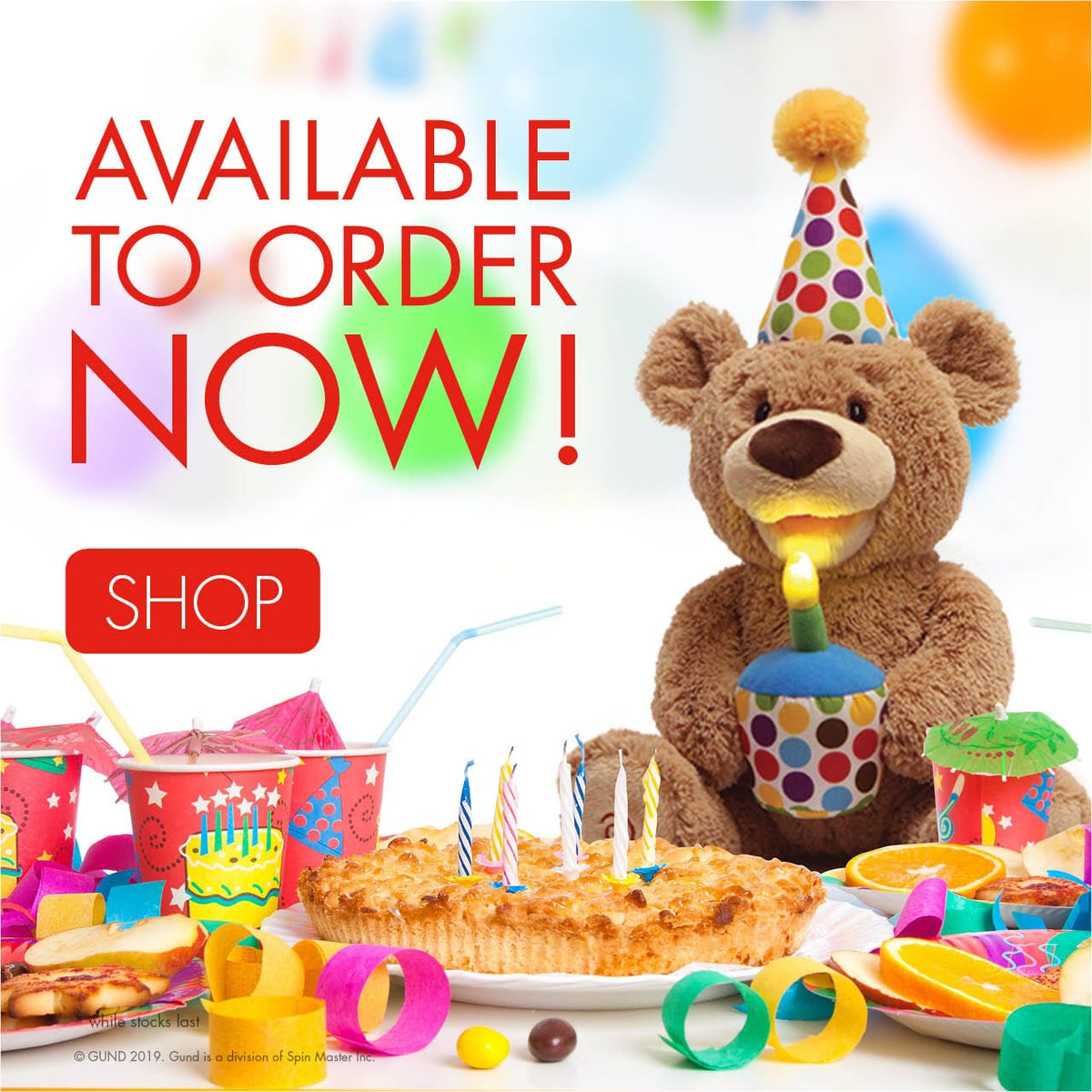In stock now, animated Birthday Bear
