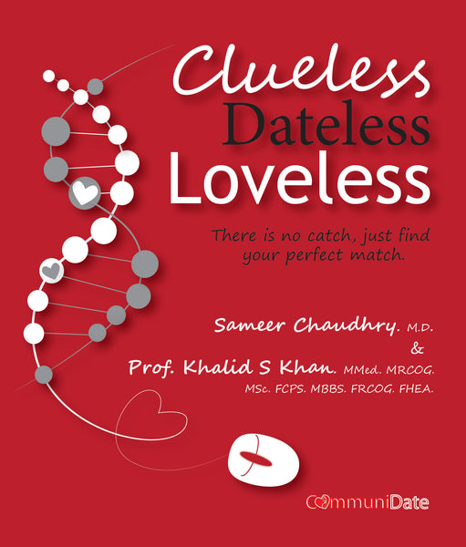 Clueless, Dateless, Loveless