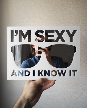 I'm sexy and I know it