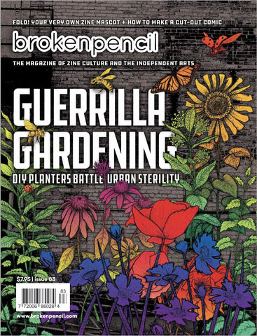 Issue 83: Guerilla Gardening!
