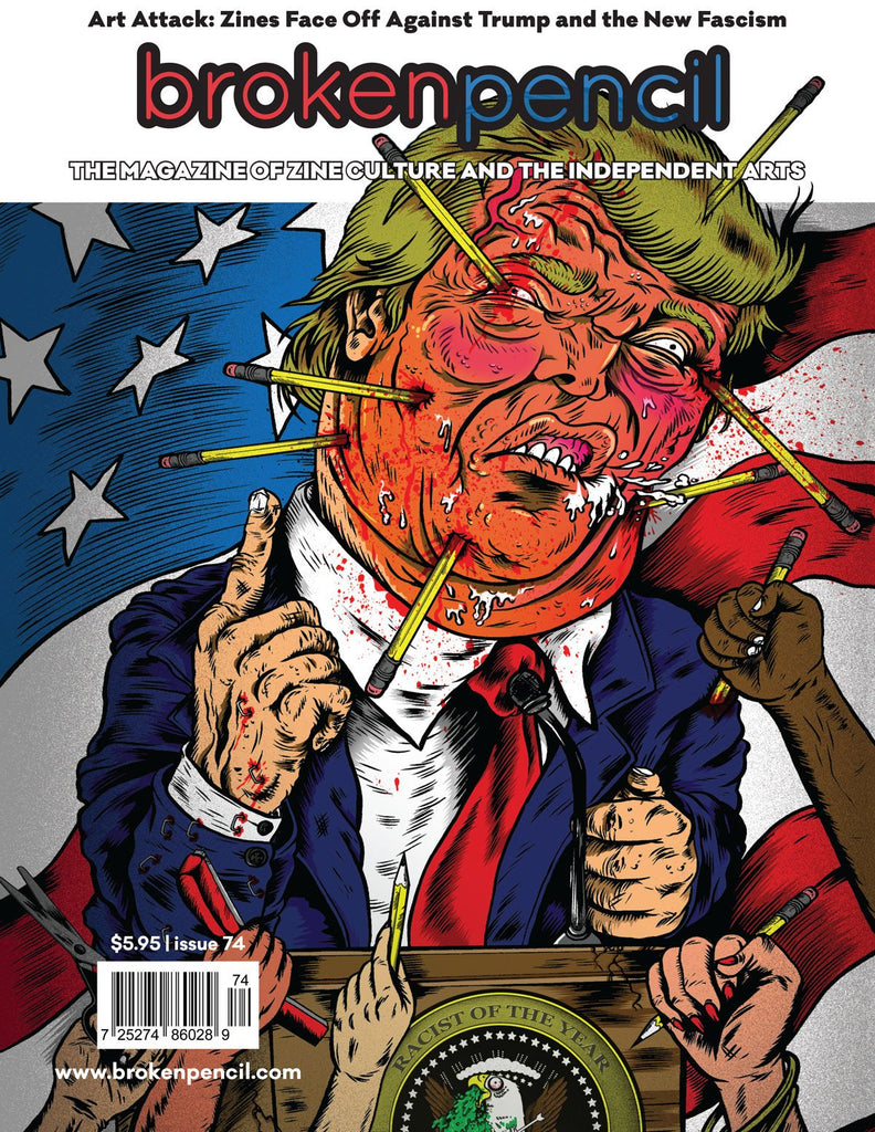 Issue 74: Zines vs. Trump and the New Fascism