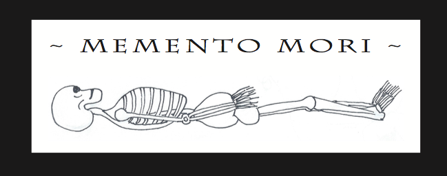 Momento Mori   **BP Zine Awards 2019 NOMINEE**