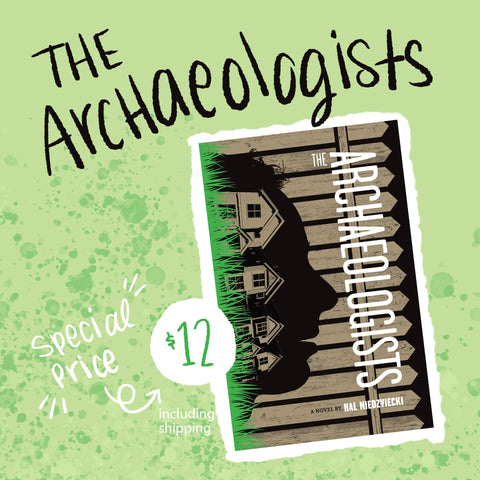 The Archaeologists, a novel