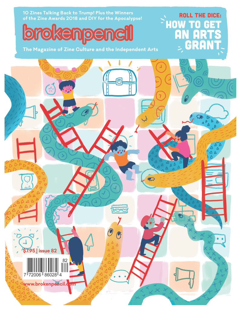 Issue 82: How to Get an Arts Grant plus Winners of the 2018 Zine Awards