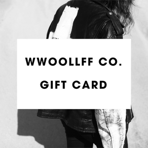 WWOOLLFF CO. Gift Card
