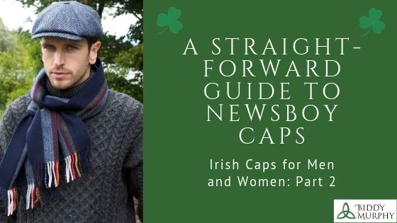 Title: Irish Caps for Men and Women: A Straight-Foward Guide to Flat Caps and Newsboy Caps Part 2