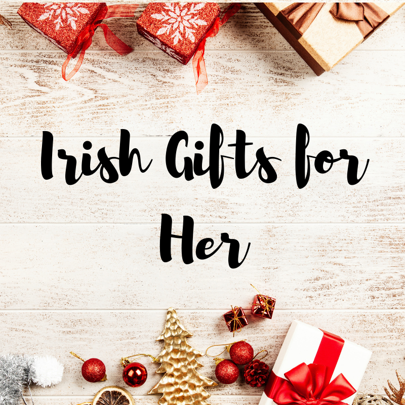 Irish Gift Guide for Her