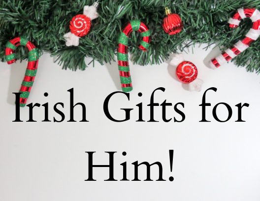 Irish Gift Guide for Him