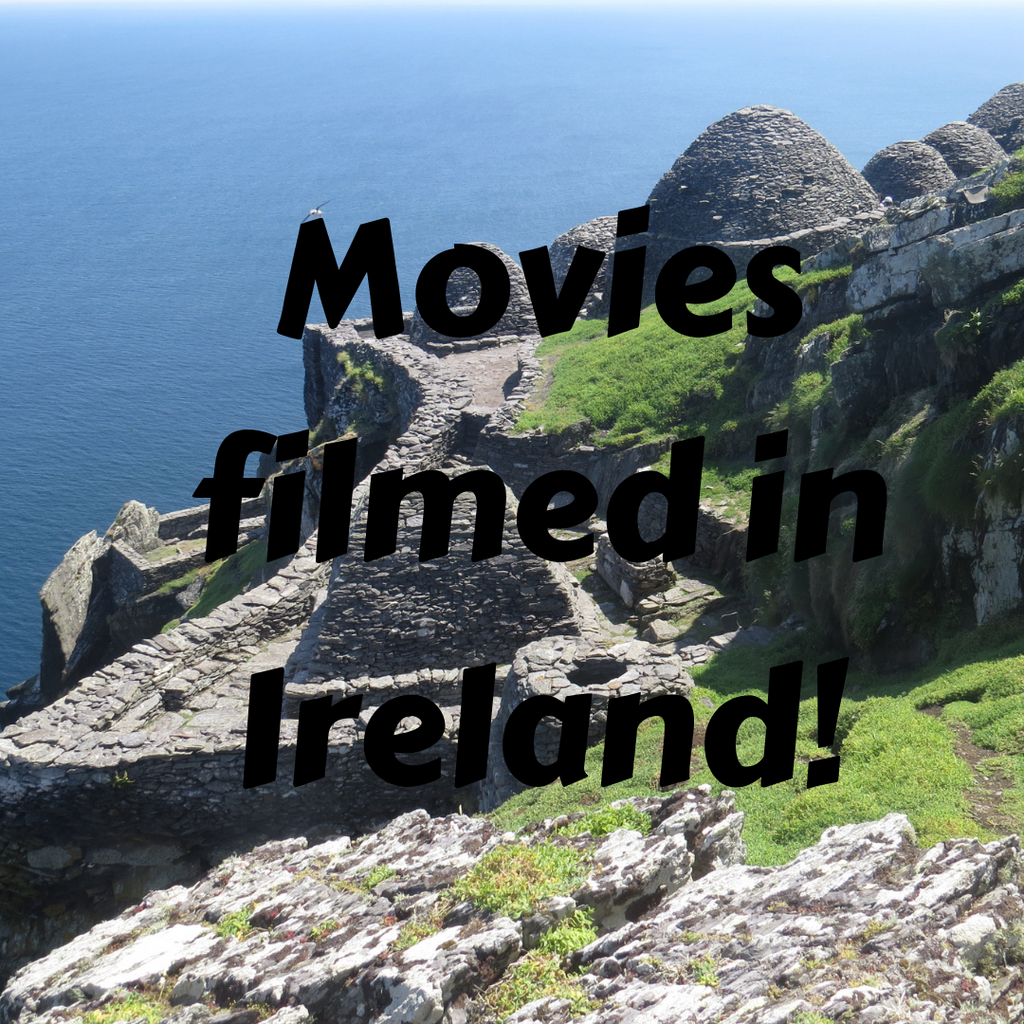 From The Quiet Man to Star Wars: Movies Filmed in Ireland