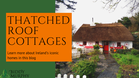 Ireland's Rustic Homes - Everything to Love about Thatched Roof Cottages!