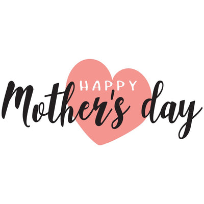 MOTHER' S DAY 2019 Coupon
