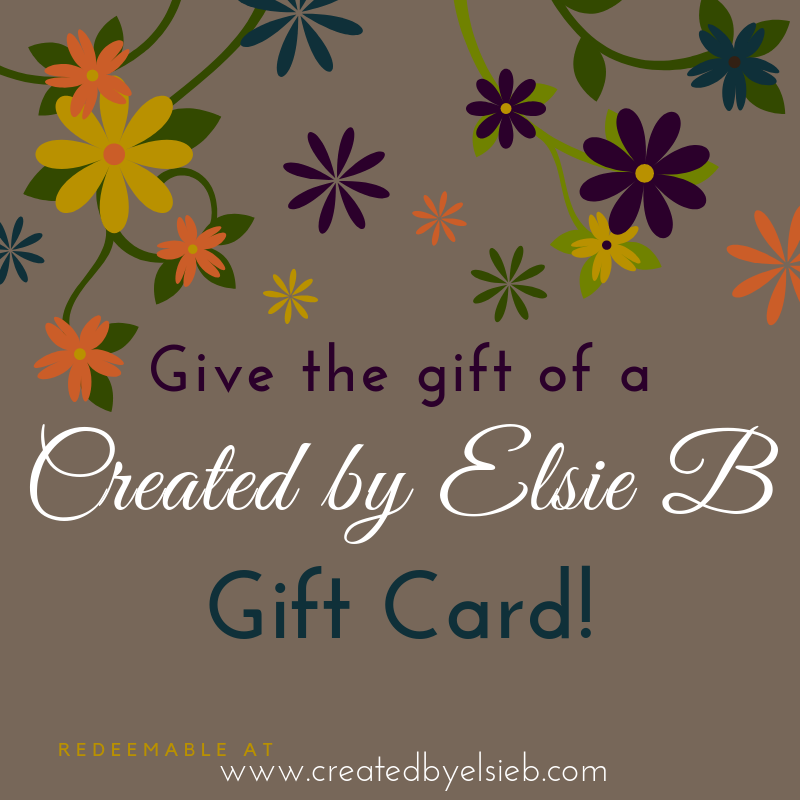 Created by Elsie B Gift Card