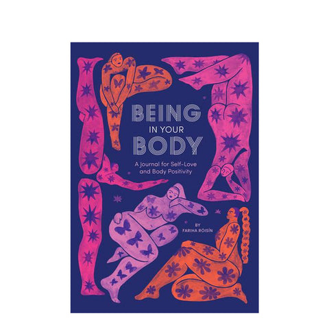 Being In Your Body Journal