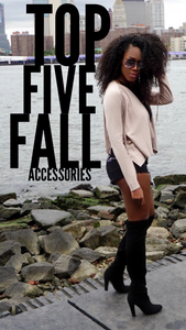 Top Five Fall Accessories