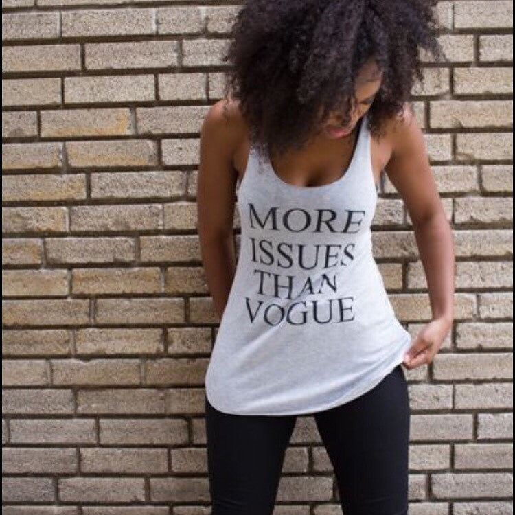 More Issues Than Vogue Tank
