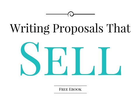 Free E-Book: Writing Proposals That Sell