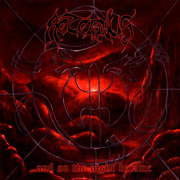 AETERNUS - …And so the night became CD (PRE-ORDER)