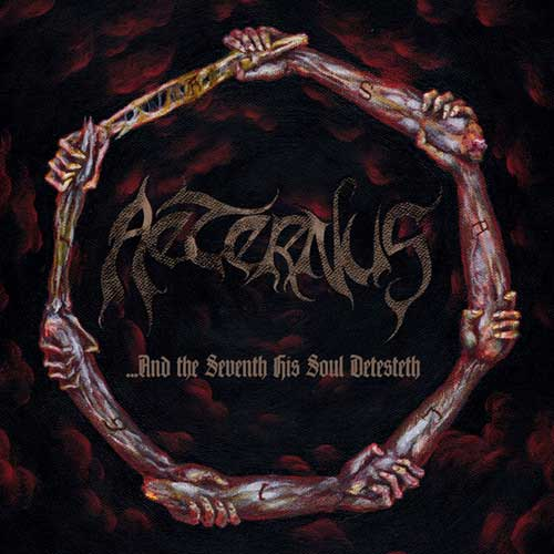 AETERNUS - ...And the seventh his soul detesteth 2CD