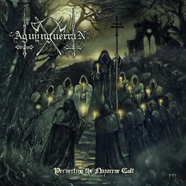 AGUYNGUERRAN  - Perverting The Nazarene Cult CD