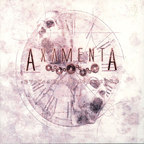 AXAMENTA - Ever-Arch-I-Tech-Ture CD