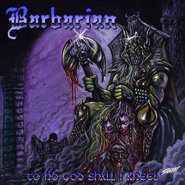 BARBARIAN - To No God Shall I Kneel CD