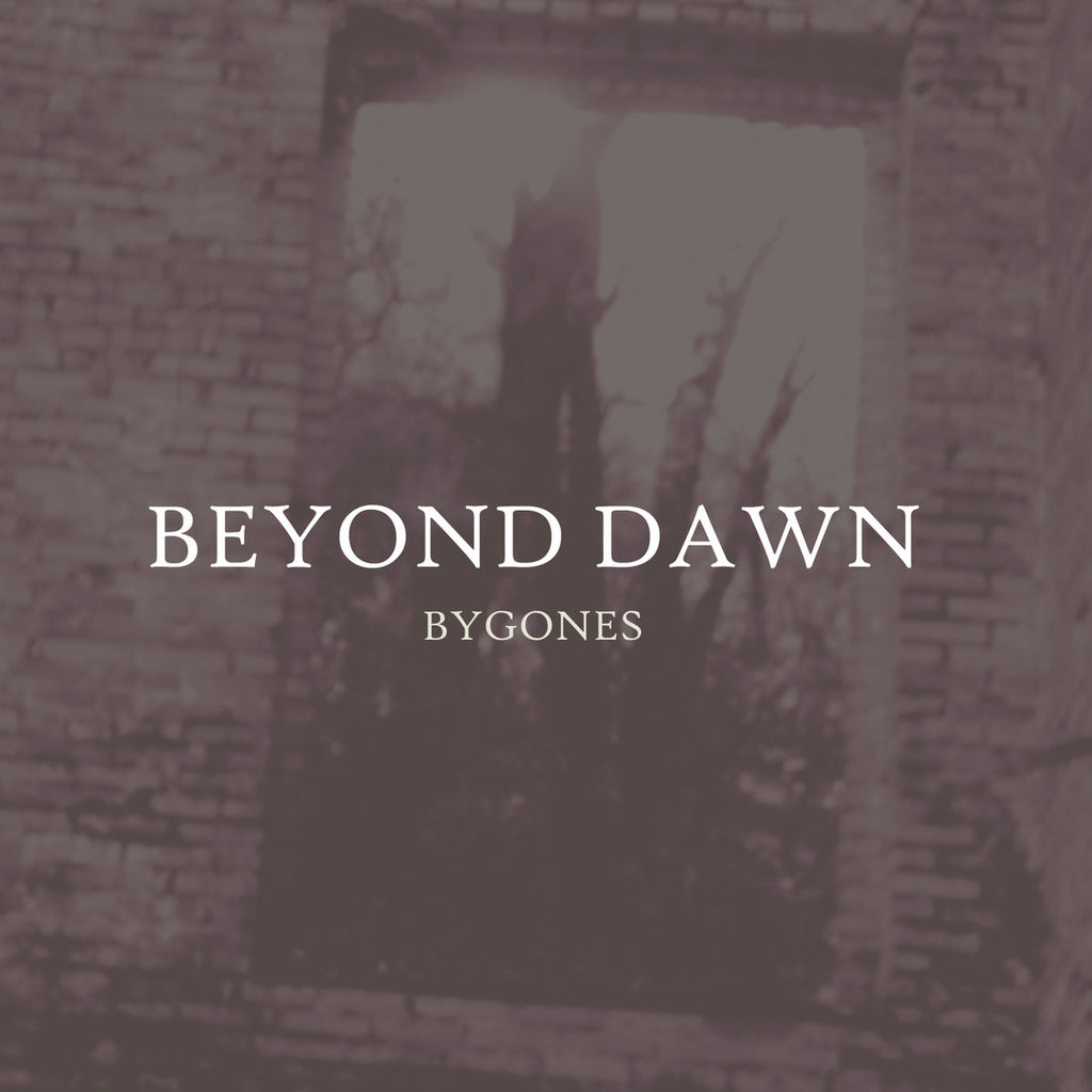 BEYOND DAWN - Bygones CD