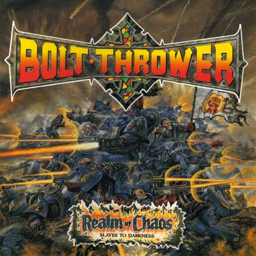 BOLT THROWER - Realm of Chaos: Slaves to Darkness CD