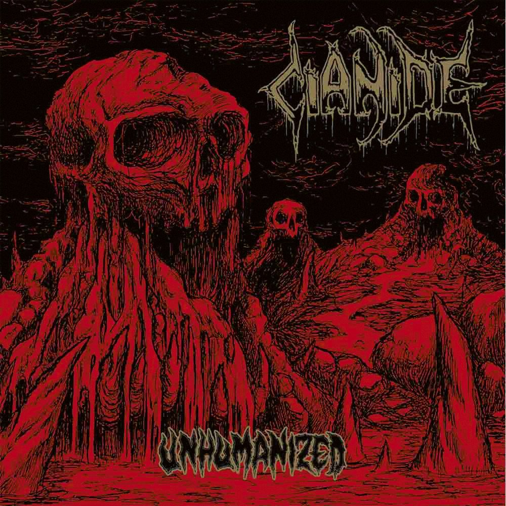 CIANIDE - Unhumanized LP