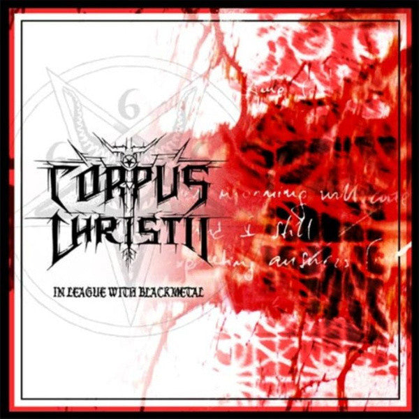 CORPUS CHRISTII  - In League With Black Metal CD