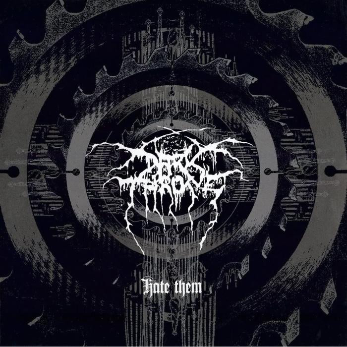 DARKTHRONE - Hate Them CD