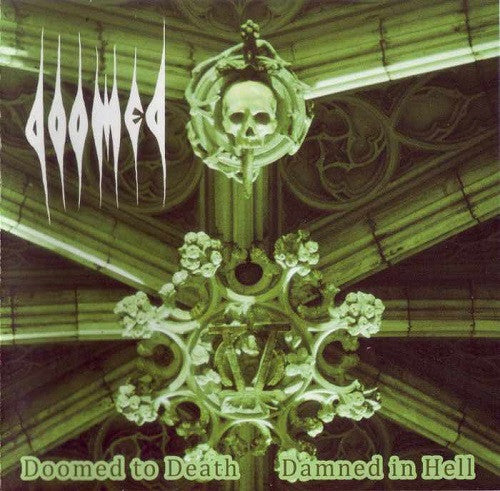 DOOMED - Doomed To Death CD
