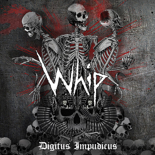 WHIP - Digitus Impudicus CD