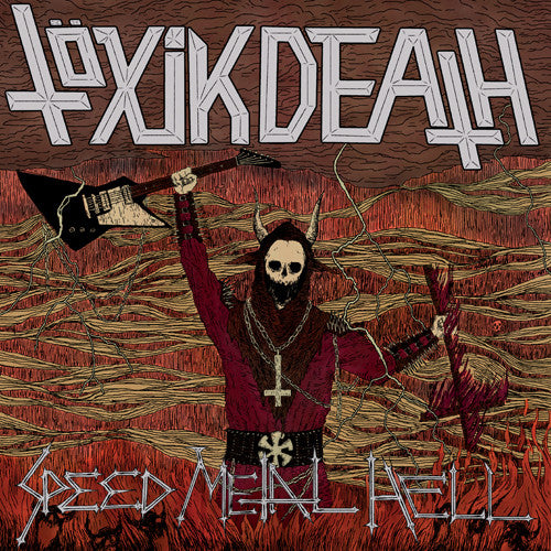 TÖXIK DEATH - Speed Metal Hell CD
