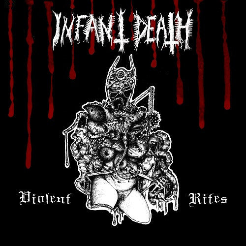 INFANT DEATH - Violent Rites CD