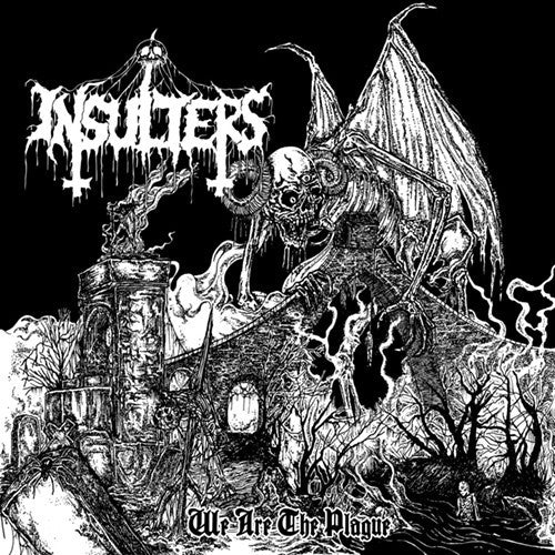 INSULTERS - We are the plague CD