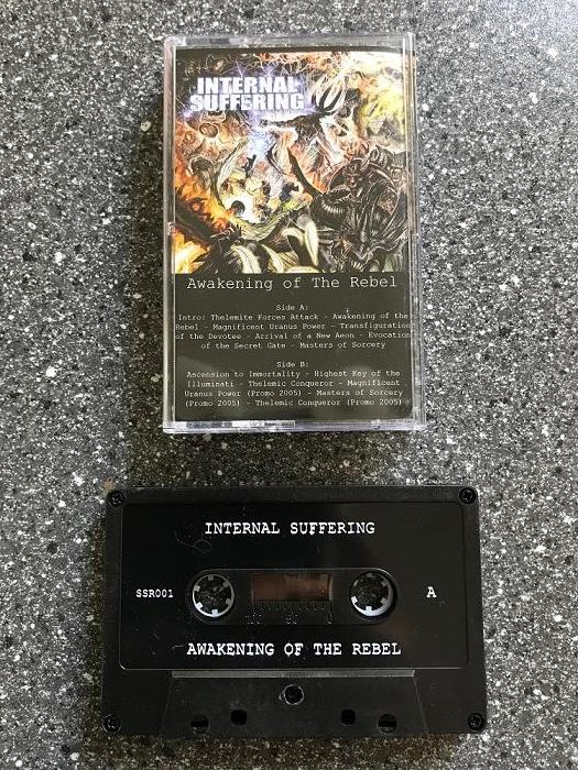 INTERNAL SUFFERING - Awakening of the rebel TAPE