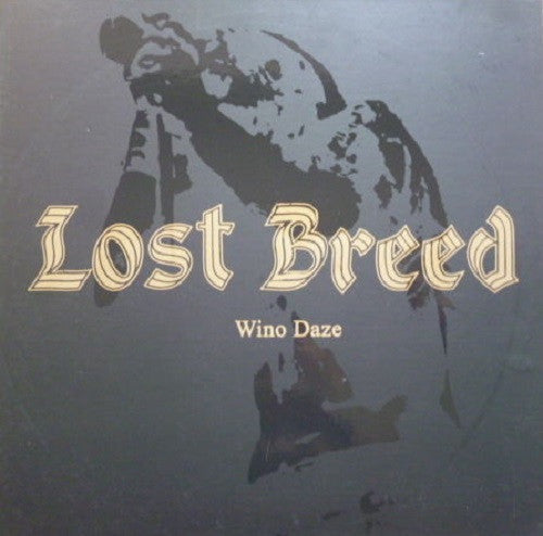 LOST BREED - Wino Daze LP