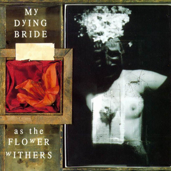 MY DYING BRIDE - As The Flower Withers CD