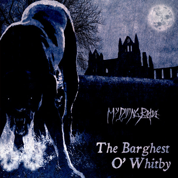 MY DYING BRIDE - The Barghest O' Whitby 12'' MLP