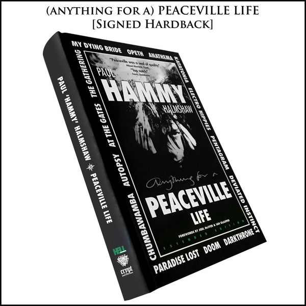 "HALMSHAW, PAUL ""HAMMY"" - (Anything For A) Peaceville Life BOOK (extended edition)"
