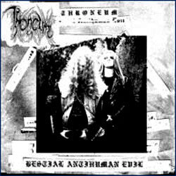 THRONEUM - Bestial Antihuman Evil LP