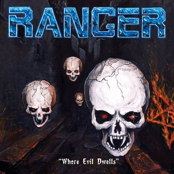 RANGER - Where Evil Dwells CD