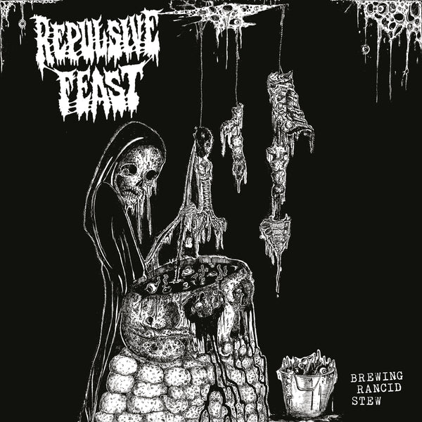 "REPULSIVE FEAST – Brewing Rancid Stew 7""EP"