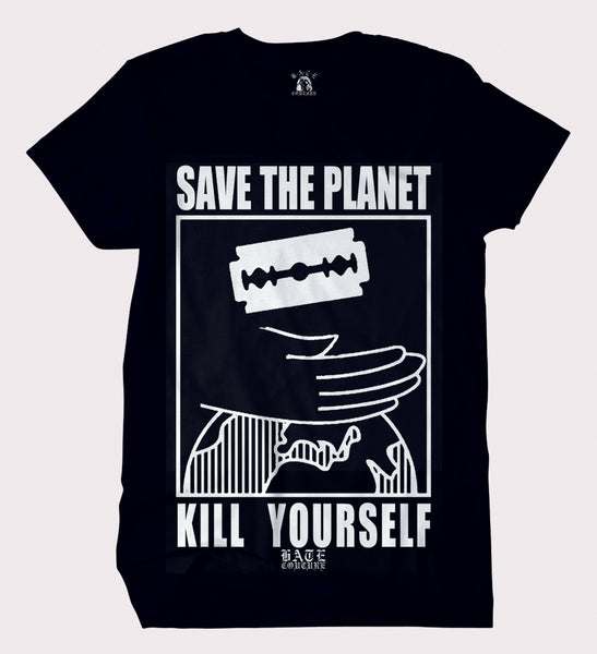SAVE THE PLANET - KILL YOURSELF T-SHIRT