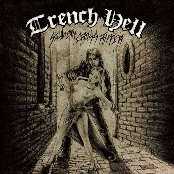 TRENCH HELL - Southern Cross Ripper MLP