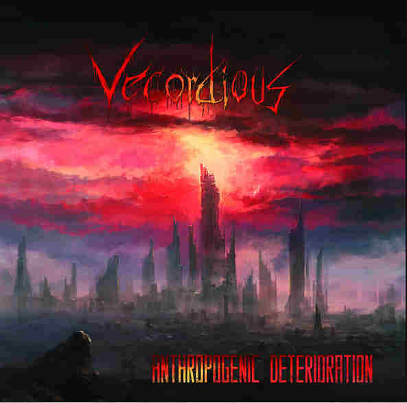 VECORDIOUS - Anthropogenic Deterioration CD