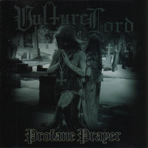 VULTURE LORD - Profane Prayer CD