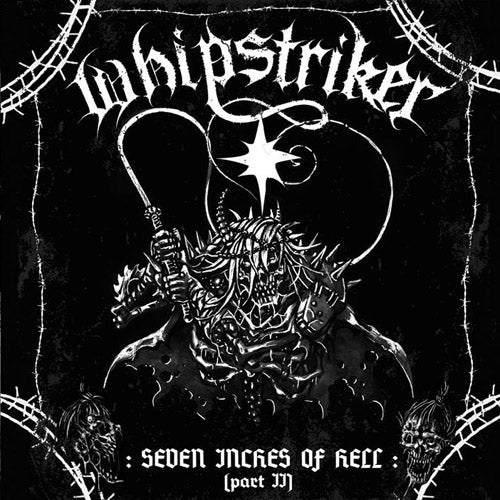 WHIPSTRIKER  - Seven inches of Hell Part II CD
